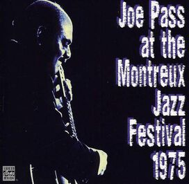 Joe Pass - Joe Pass at the Montreux Jazz Festival 1975