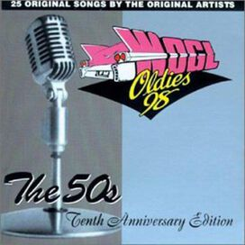Various Artists - WODS Oldies 103 Boston, Vol. 1: The 50's - Tenth Anniversary Edition