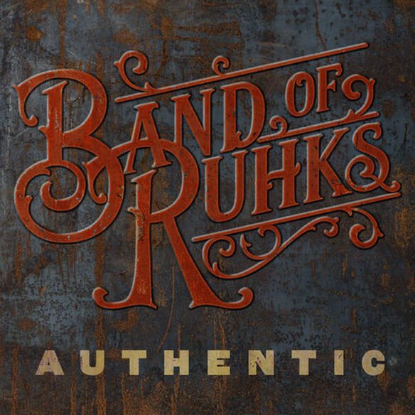 Band of Ruhks - Authentic