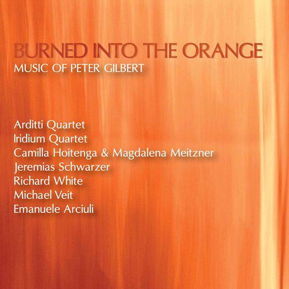 Gilbert/ Various - Burned Into the Orange
