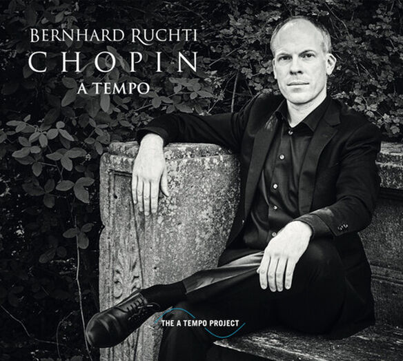 Bernhard Ruchti - Chopin A Tempo
