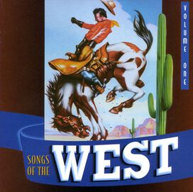 Various Artists - Songs of the West, Vol. 1