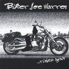 Image of Biker Joe Warren - Biker Joe Warren Rides Again