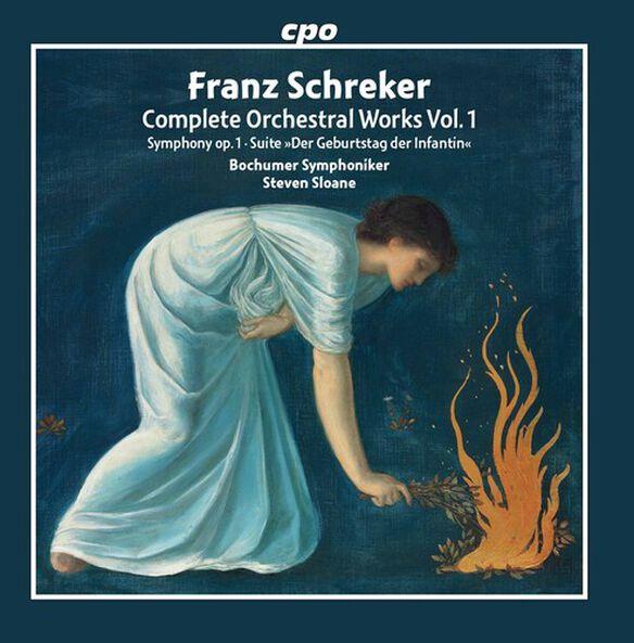 Schreker/ Bochumer Symphoniker/ Sloane - Orchestral Works 1