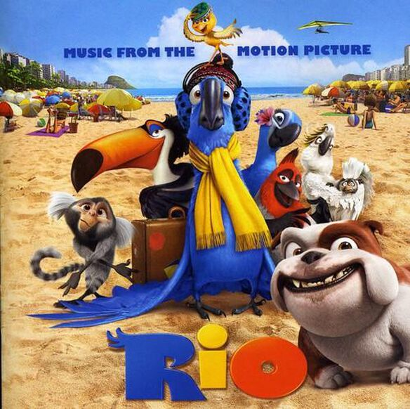 Rio: Music From The Motion Picture / O.S.T.