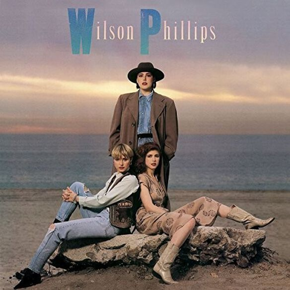 Wilson Phillips - Wilson Philips: Deluxe Edition
