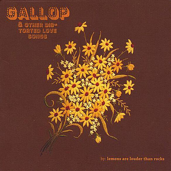 Gallop & Other Distorted Love Songs