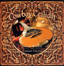 Cowboy Celtic - Cowboy Ceilidh