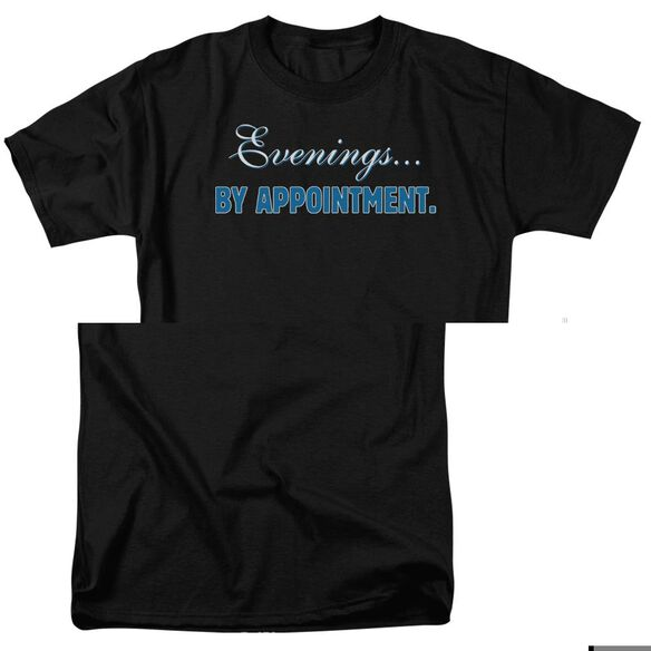 Evenings...By Appointment Short Sleeve Adult T-Shirt