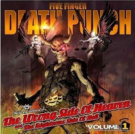 Five Finger Death Punch - Wrong Side of Heaven and the Righteous Side of Hell, Vol. 1