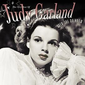 Judy Garland - Over the Rainbow: the Very Best of Judy Garland