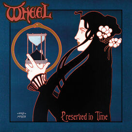 The Wheel - Preserved In Time