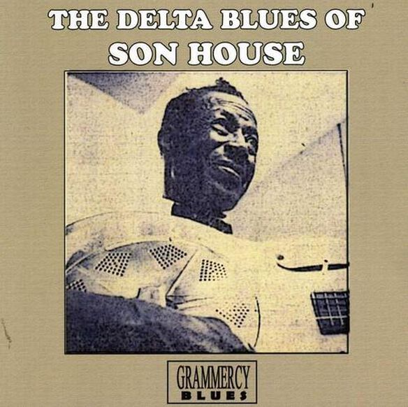 Delta Blues Of Son House
