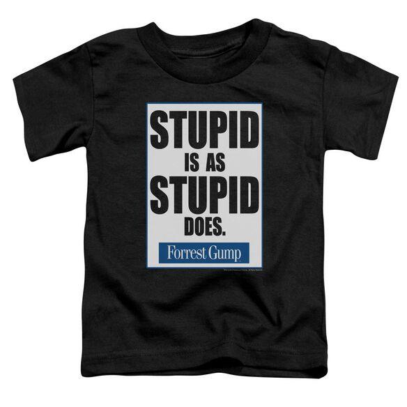 Forrest Gump Stupid Is Short Sleeve Toddler Tee Black Lg T-Shirt