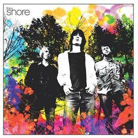 The Shore - The Shore