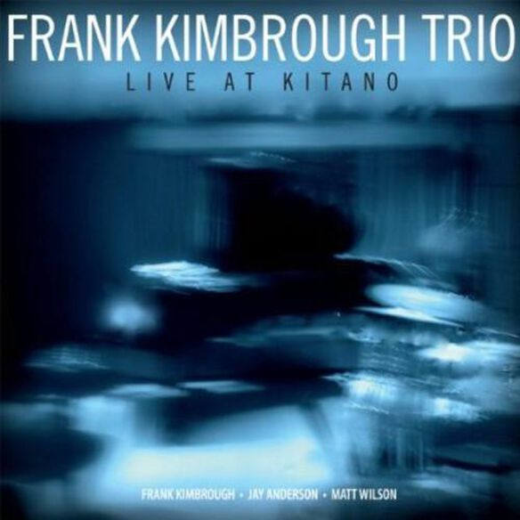 Frank Kimbrough Trio - Live at Kitano