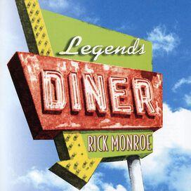 Rick Monroe - Legends Diner