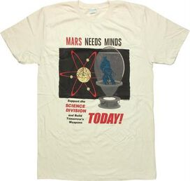 Mars Attacks Needs Minds Today T-Shirt