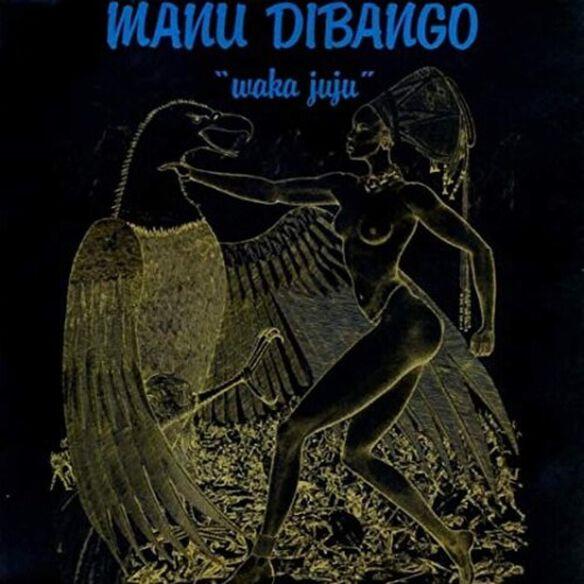 Manu Dibango - Waka Juju