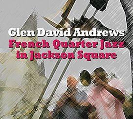 Glen David Andrews - French Quarter Jazz in Jackson Square