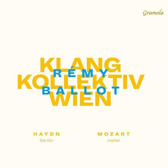 Haydn/ Klangkollektiv Wien/ Ballot - Die Uhr