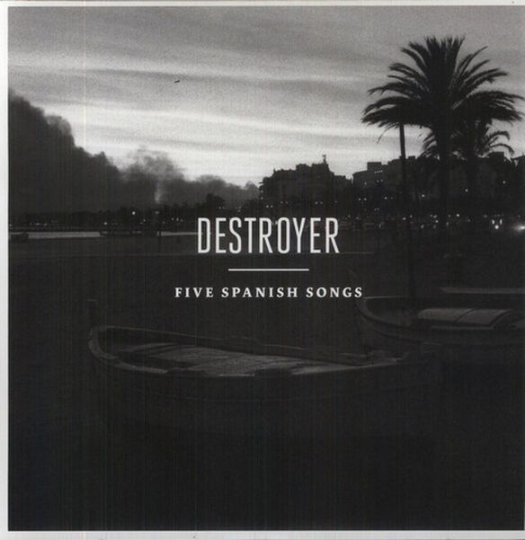 The Destroyer - Five Spanish Songs