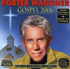 Porter Wagoner - Gospel 2006