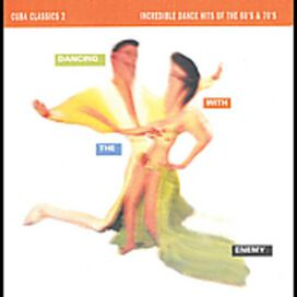 Various Artists - Cuba Classics, Vol. 2: Dancing with the Enemy