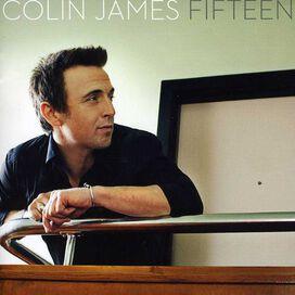 Colin James - Fifteen