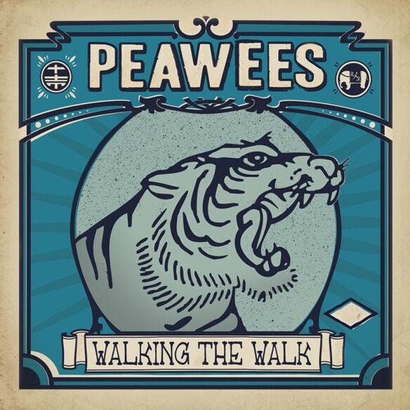 Peawees - Walking The Walk