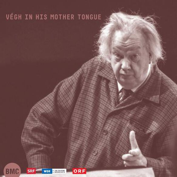 Sandor Végh - Végh in His Mother Tongue
