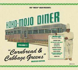 Various Artists - Koko-mojo Diner 2 Cornbread & Cabbage Greens (Various Artists)