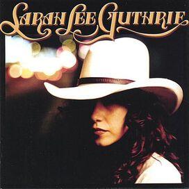 Sarah Lee Guthrie - Sarah Lee Guthrie
