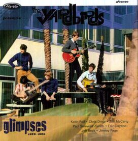 The Yardbirds - Glimpses 1963-1968