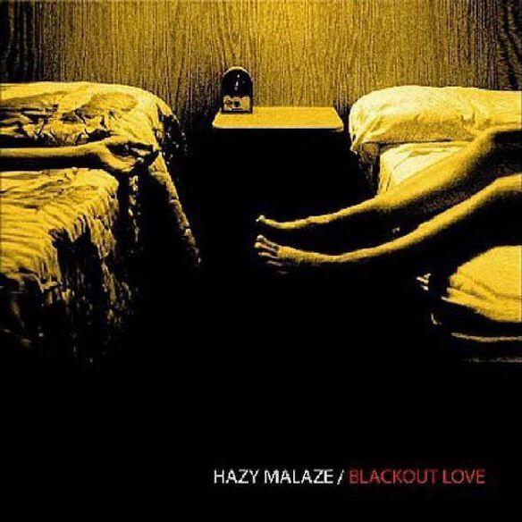 Hazy Malaze - Blackout Love (2Eme Album)