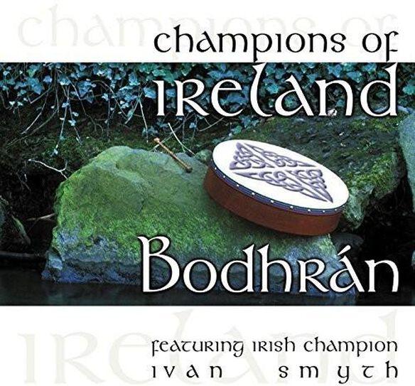 Champions Of Ireland: Bodhran (Can)
