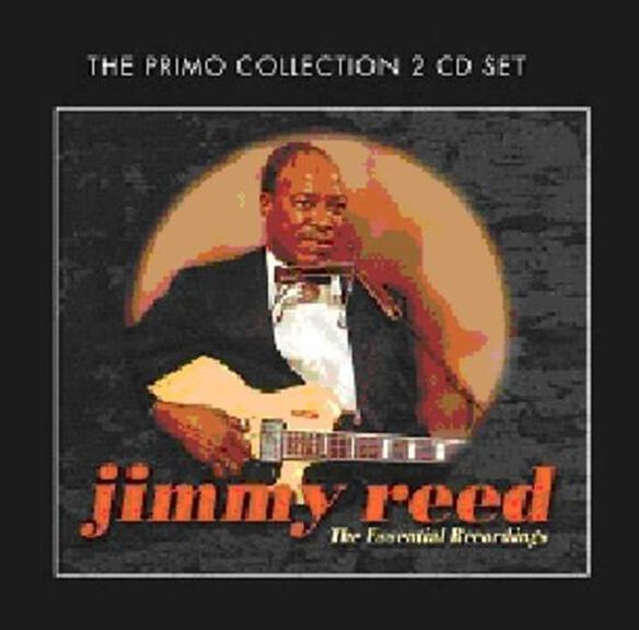 Jimmy Reed - Essential Recordings
