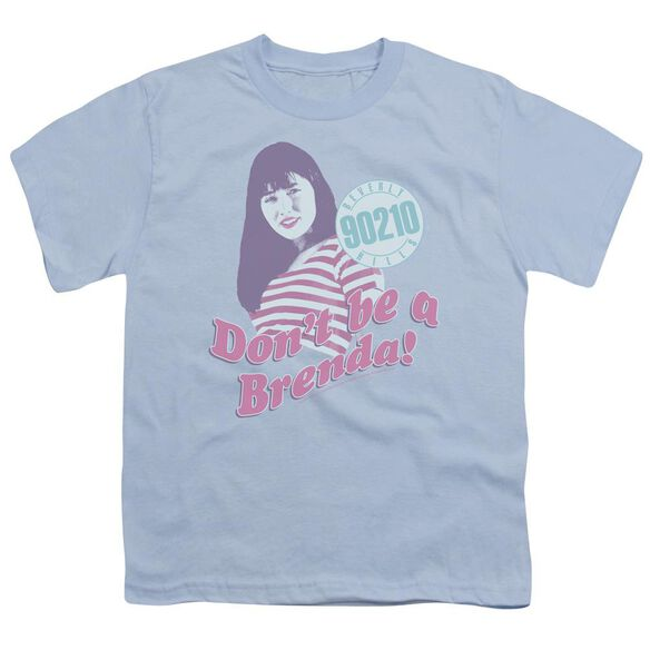 90210 Don't Be A Brenda Short Sleeve Youth Light T-Shirt