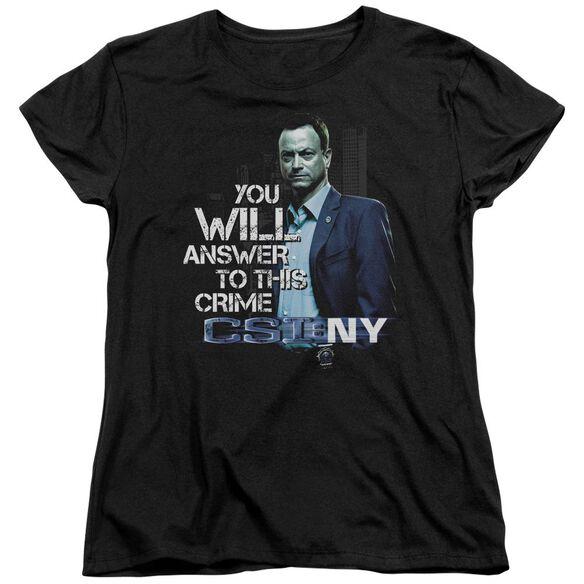 Csi Ny You Will Answer Short Sleeve Womens Tee T-Shirt