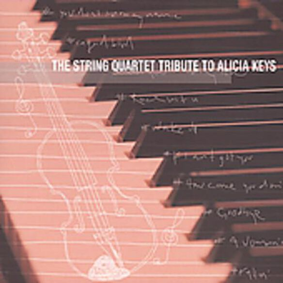 String Quartet Tribute To Alicia Keys / Various