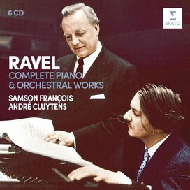 Andre Cluytens / Samson Francois - Ravel: Complete Piano & Orchestral Works