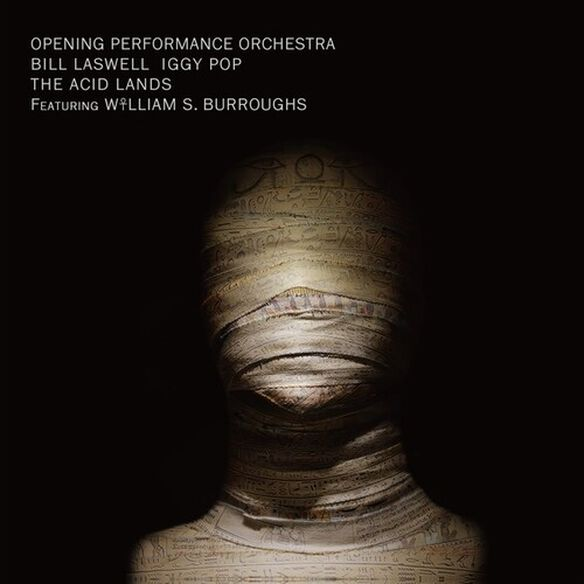 Opening Performance Orch/ Bill Laswell / Iggy Pop - The Acid Lands