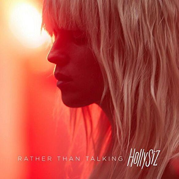 Hollysiz - Rather Than Talking
