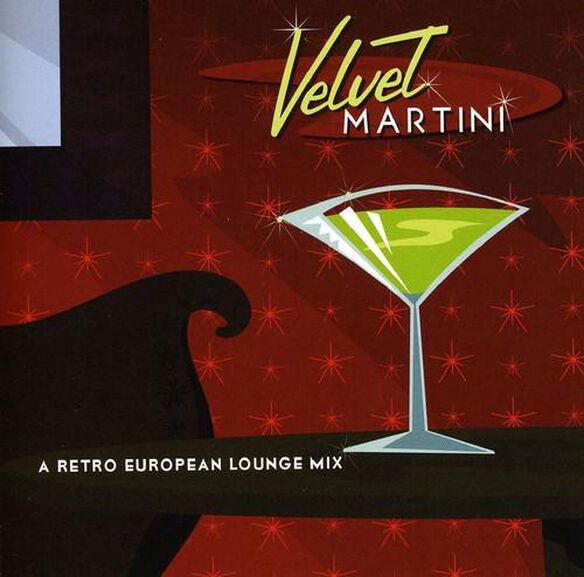 Jeff Steinberg - Velvet Martini