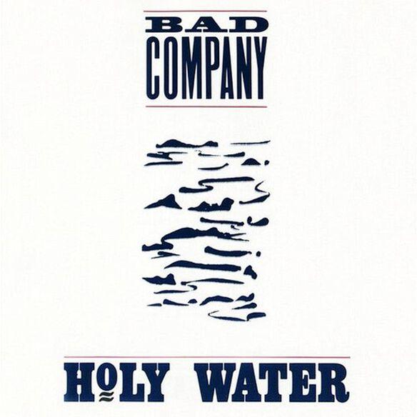 Bad Company - Holy Water