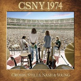 Crosby, Stills, Nash & Young - CSNY 1974