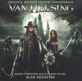 Alan Silvestri - Van Helsing [Original Motion Picture Soundtrack]