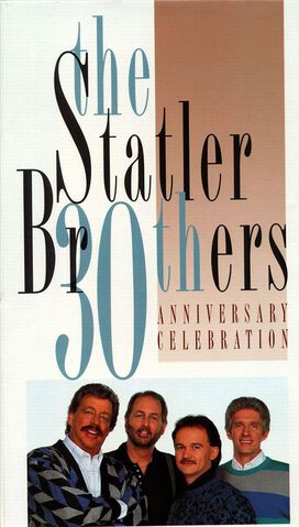 The Statler Brothers - 30th Anniversary Celebration