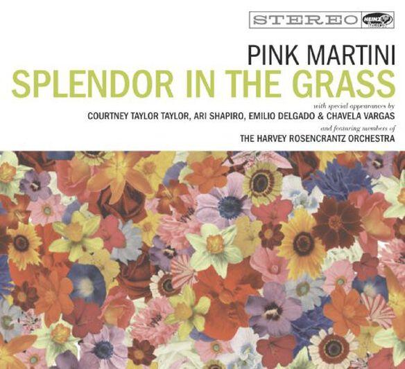 Pink Martini - Splendor in the Grass
