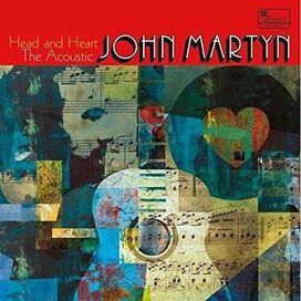 John Martyn - Head and Heart: The Acoustic John Martyn